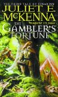 The Gambler's Fortune - Juliet E. McKenna