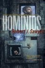 Hominids - Robert Sawyer