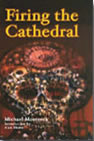 Firing the Cathedral - Michael Moorcock