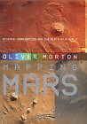 Mapping Mars - Oliver Morton