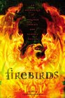 Firebirds - Sharyn November (Ed.)
