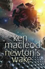 Newton's Wake - Ken MacLeod