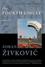 The Fourth Circle - Zoran Zivkovic