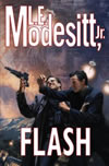Flash - L.E. Modesitt