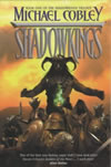 Shadowkings - Michael Cobley