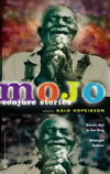 Mojo: Conjure Stories - Nalo Hopkinson (ed)