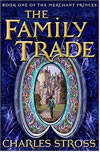 The Family Trade - Charlie Stross