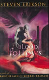 Blood Follows - Steven Erikson