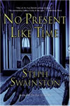 No Present Like Time - Steph Swainston