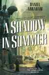 A Shadow in Summer - Daniel Abraham