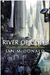 River of Gods - Ian McDonald
