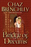 Bridge of Dreams - Chaz Brenchley