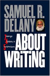About Writing - Samuel R. Delany