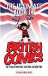 The Ultimate Book of British Comics - Graham Kibble-White