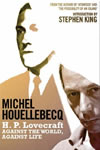 H.P. Lovecraft: Against the World, Against Life - Michel Houellebecq