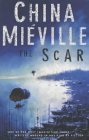The Scar - China Mieville